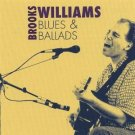 brooks williams - blues & ballads CD 2005 13 tracks used mint