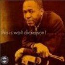 walt dickerson - this is walt dickerson! CD 1993 OJC 6 tracks used mint