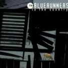 bluerunners - to the country CD 1998 rounder 15 tracks used