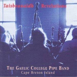 taisbeanaidh revelations - gaelic college pipe band cape breton island CD 1994 12 tracks used mint