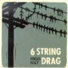 6 string drag - high hat CD 1997 e-squared 14 tracks used mint