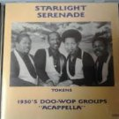 "starlight serenade volume 1 - 1950's doo-wop groups ""acappella"" CD 28 tracks"