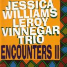 jessica williams leroy vinnegar trio - encounters II CD 1997 jazz focus 10 tracks used mint