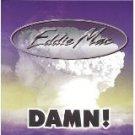 eddie mac - damn! CD 1998 mud hut 14 tracks used