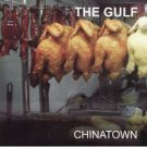the gulf - chinatown CD 2007 11 tracks new factory sealed