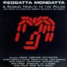 reggatta mondatta a reggae tribute to the police - various artists CD 1997 ARK21 12 tracks