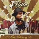 j dilla - the shining CD 2006 bbe 12 tracks used mint