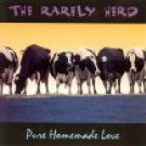 rarely herd - pure homemade love CD 1995 pinecastle used