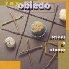 ray obiedo - sticks & stones CD 1993 windham hill 9 tracks used mint