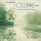dordan - night before ... a celtic christmas CD 1998 narada 15 tracks used mint