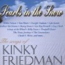 pearls in the snow - the songs of kinky friedman CD 1998 kinkajou used mint
