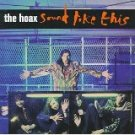 the hoax - sound like this CD 1994 atlantic 11 tracks used mint