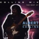 albert collins - collins mix the best of albert collins CD 1993 virgin 11 tracks used