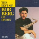 bob berg - best of bob berg on denon CD 1995 denon BMG Direct 10 tracks used mint