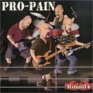 pro-pain - round 6 CD 2000 spitfire 13 tracks used mint