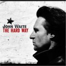 john waite - the hard way CD 2004 no brakes 9 tracks new