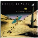 wishful thinking - way down west CD 1988 soundwings 10 tracks used mint