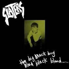 slaters - big black bug bled black blood ... CD shock records australia used mint