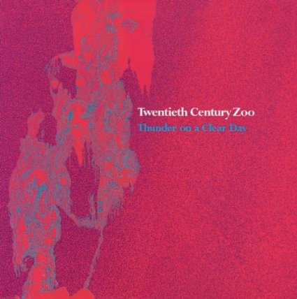 twentieth century zoo - thunder on a clear day CD 1999 sundazed 16 tracks used mint