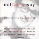 not fade away - remembering buddy holly - various artists CD 1996 MCA decca 12 tracks used mint