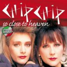 chip chip - so close to heaven CD 2010 zyx used mint