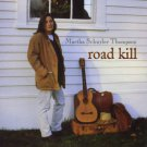 martha schuyler thompson - road kill CD 1998 cottage industry music 12 tracks used mint