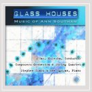 glass houses - music of ann aoutham - gary kulesha + stephen clarke + eve egoyan CD 1999 CBC