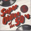 super oldies of the 50's volume 5 - various artists CD 1986 audiofidelity 18 tracks used mint