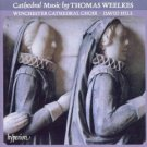 cathedral music by thomas weelkes - winchester cathedral choir + david hill CD 1992 hyperion used