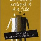 Le Racisme Explique a Ma Fille (French Edition) - tahar ben jelloun paperback 2004 Seuil 139 pages