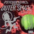 psychopathics from outer space part 2! CD 2004 23 tracks used mint