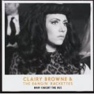 clairy browne & the bangin' rackettes - baby caught the bus CD 2011 11 tracks used mint