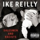 ike reilly - salesmen and racists CD 2001 republic universal 13 tracks used mint
