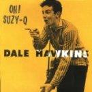 dale hawkins - oh! suzy-q CD 1993 MCA 20 tracks used mint