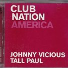 club nation america - johnny vicious + tall paul CD 2-discs 2001 ultra records used minrt