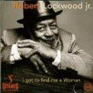 robert lockwood jr. - i got to find me a woman CD 1997 gitanes polygram 14 tracks used mint