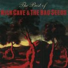 nick cave & the bad seeds - best of nick cave & bad seeds CD 1998 reprise mute 16 tracks used mint