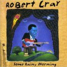 robert cray - some rainy morning CD 1995 polygram mercury 10 tracks used mint