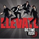 big time rush - elevate CD 2011 sony 12 tracks used mint