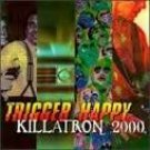 trigger happy - killatron 2000 CD 1994 raw energy A&M 13 tracks used mint