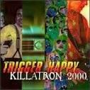 trigger happy - killatron 2000 CD 1994 raw energy A&M 13 tracks used mint