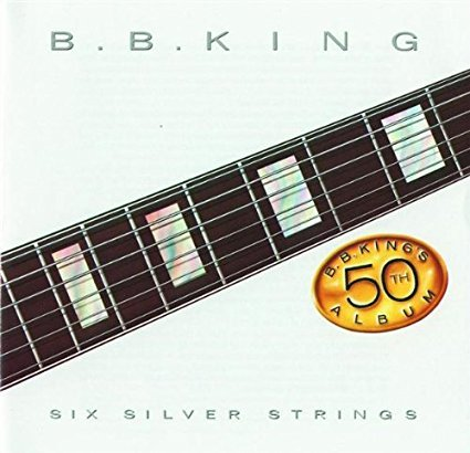 b. b. king - six silver strings CD 1985 MCA 8 tracks used