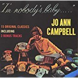 jo ann campbell - i'm nobody's baby ...  CD 1999 rhino collectables 15 tracks used mint