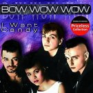 bow wow wow - i want candy CD 2004 collectables 10 tracks used mint