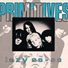primitives - lazy 86 - 88 CD 1989 lazy UK used mint