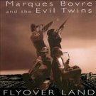marques bovre and the evil twins - flyover land CD 1995 don't records 13 tracks used mint