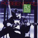 robben ford - talk to your daughter CD 1988 warner 9 tracks used mint