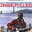 jesse fuller - san francisco blues CD original blues classics good time jazz 12 tracks used mint