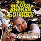 popa chubby - one million broken guitars CD 1998 viceroy lightyear 12 tracks used mint