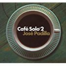 jose padilla - cafe solo 2 CD 2007 resist music UK 15 tracks used mint
